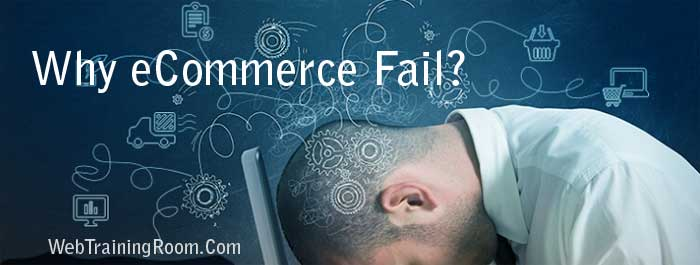 Reasons why ecommerce business fail