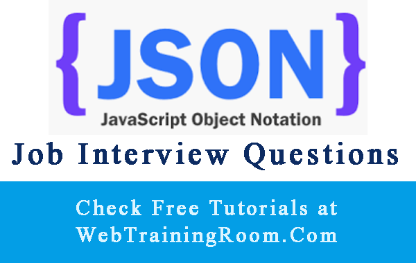 json Interview Questions Answers