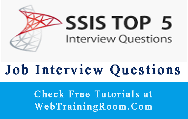 SSIS Interview Questions Answers